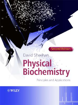 Physical Biochemistry By Sheehan, David