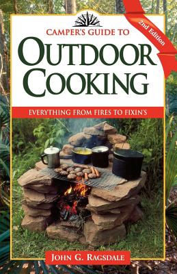 Camper's Guide to Outdoor Cooking By Ragsdale, John G.